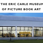 Museum Pass of the Month:  Eric Carle Museum of Picture Book Art