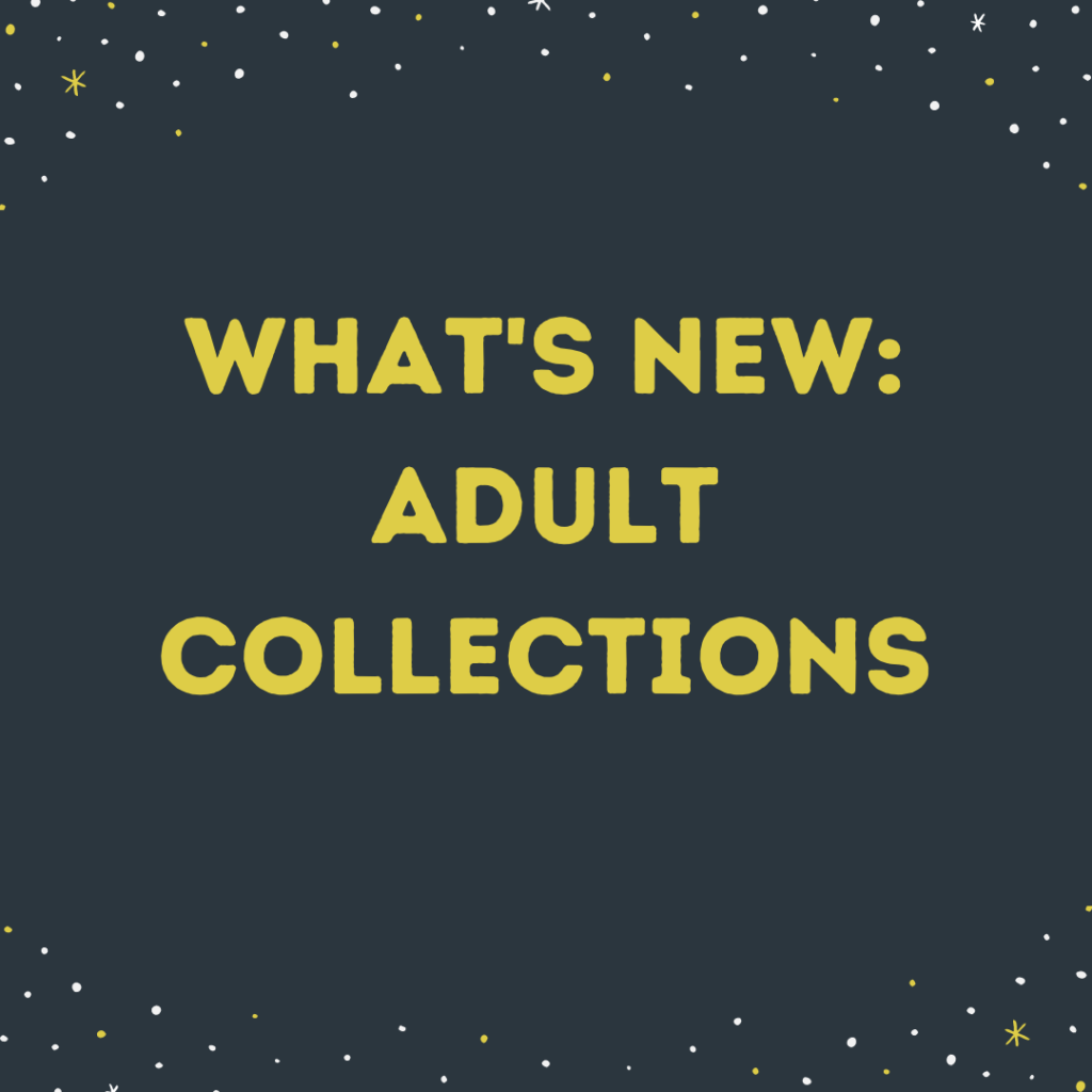 What's New: Adult Collections