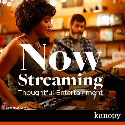 """Still image from the movie Hearts Beat Loud with text """"Now Streaming Thoughtful Entertainment"""
