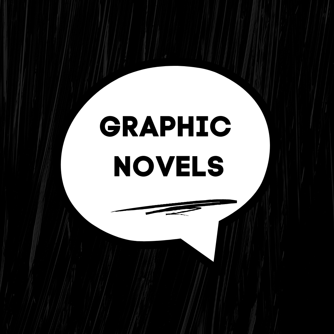 """speech bubble containing the words """"graphic novels"""""""